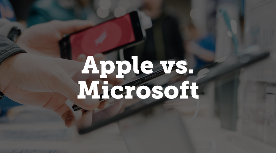 Consider apple vs. microsoft