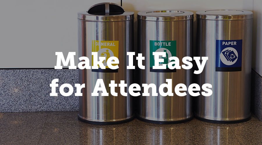 Make it easy for attendees