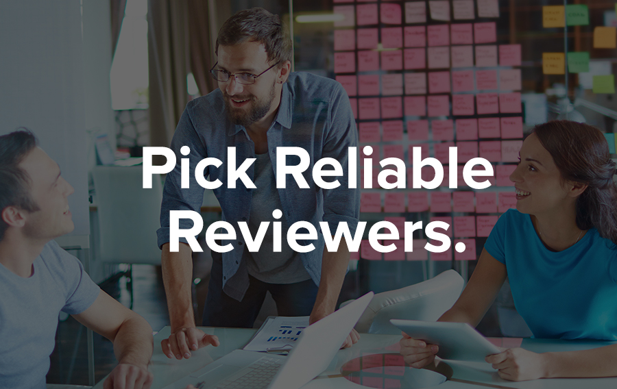 Being part of a call for papers review board is a privilege. As the chairperson, you should pick reliable reviewers and avoid settling for second best.