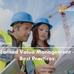 Earned Value Management – Best Practices