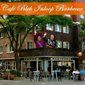 Cafe Blek Koningsdag inloop Barbecue