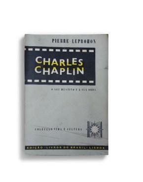 Charles Chapli - o seu destino e a sua obra