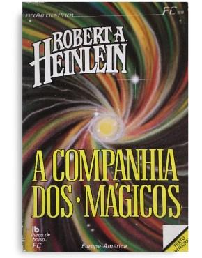 A companhia dos mágicos Robert Heinlein