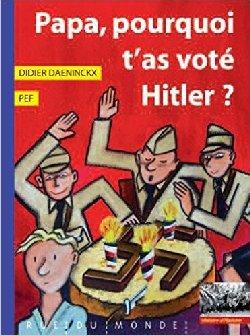 """Résultat de recherche d'images pour """"papa pourquoi t'as voté hitler"""""""