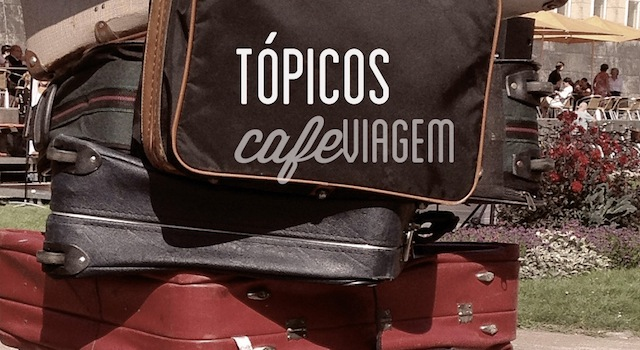 Topicos cafe viagem