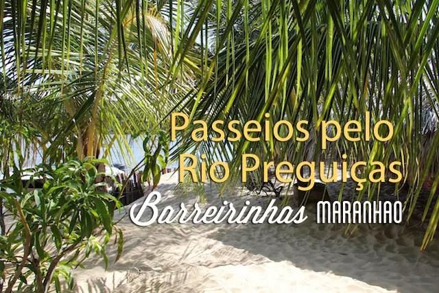 Rio Preguicas passeios