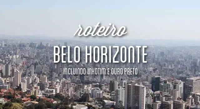 Roteiro Belo Horizonte d