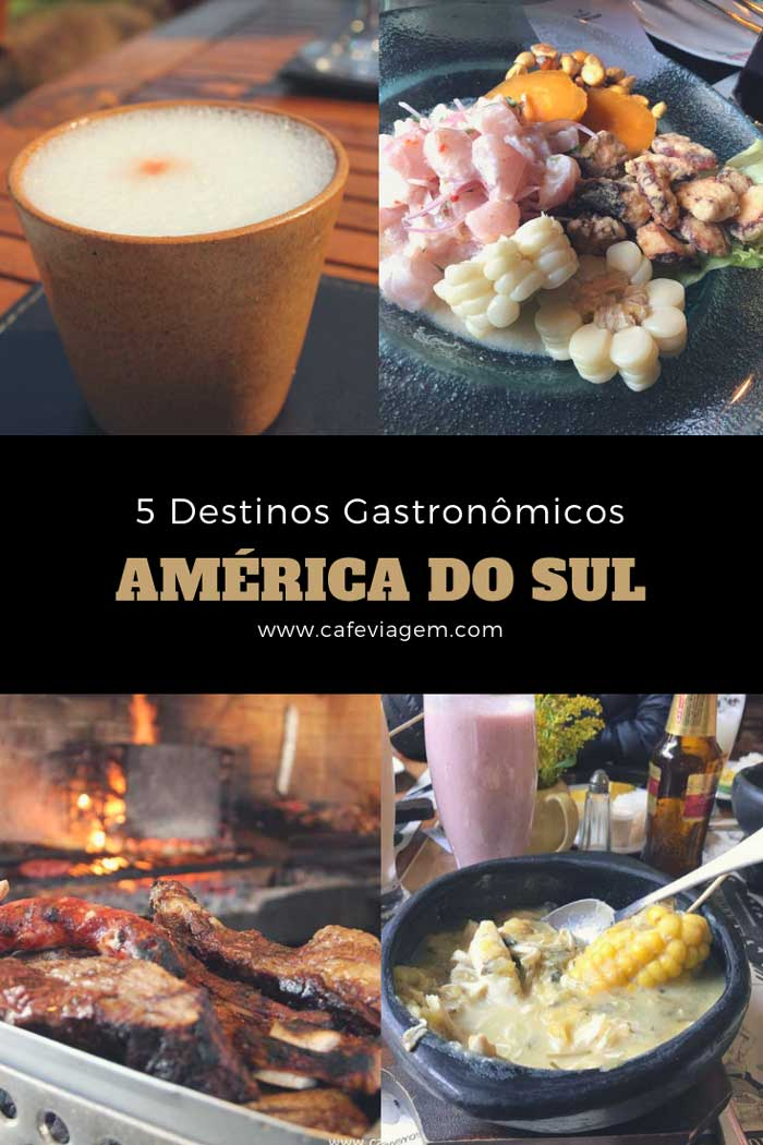 viagens gastronômicas América do Sul