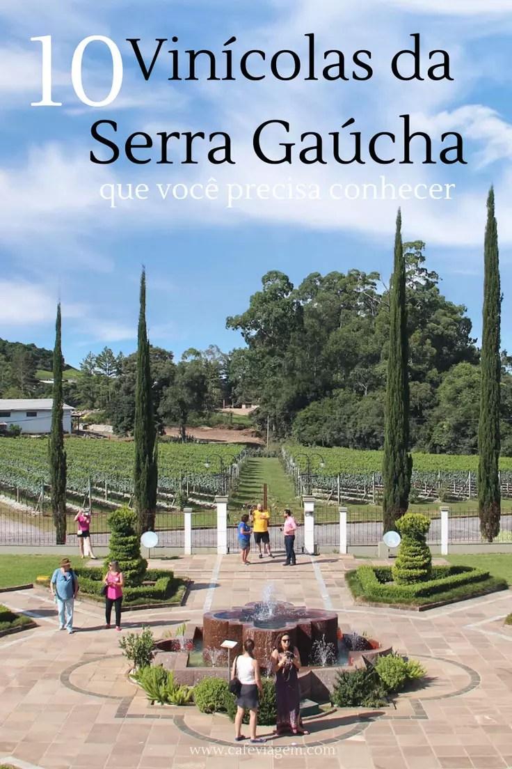 """vinícolas da serra gaúcha imperdíveis"