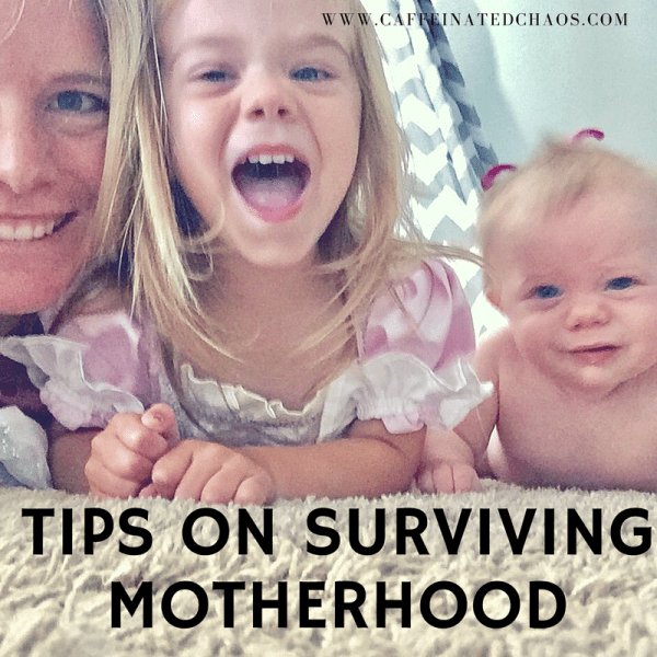 My Secrets to Surviving Motherhood