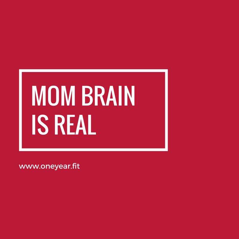 Mom Brain is Real