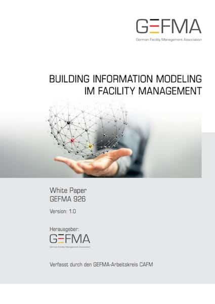 Die GEFMA hat ihr erstes Whitepaper zu BIM im FM veröffentlicht