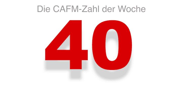 Die CAFM-Zahl der Woche ist die 40 – weil vielleicht 40 Prozent der Arbeitnehmer von zu Hause arbeiten könnten. Oder?