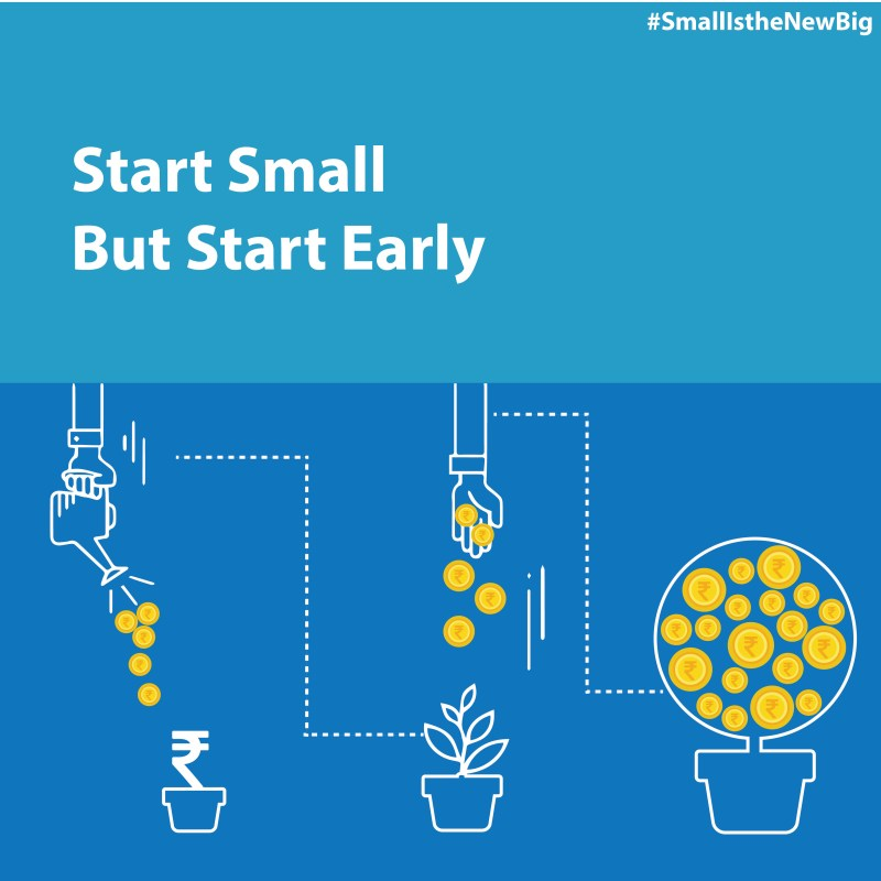 Start small but start early