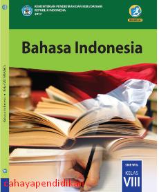 Materi Bahasa Indonesia Kelas 8 K13 Revisi 2017 Edisi Terbaru