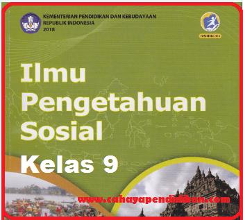 Materi IPS Kelas 9 Kurikulum 2013 Revisi 2018