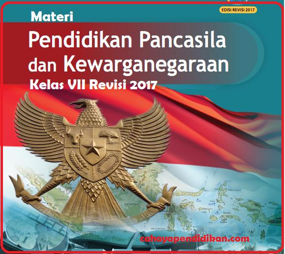 Materi PPKN Kelas 7 Kurikulum 2013 Revisi 2017