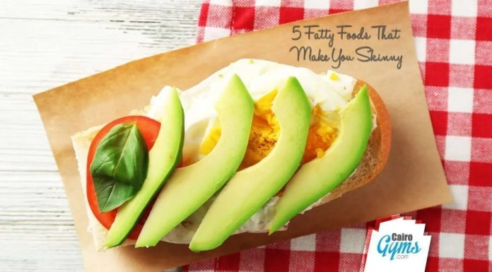 5 Fatty Foods That Make You Skinny