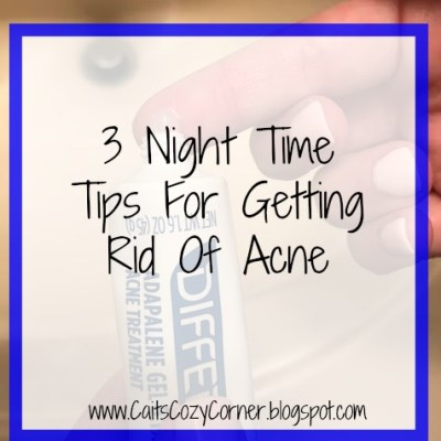 3 Night Time Tips For Getting Rid Of Acne