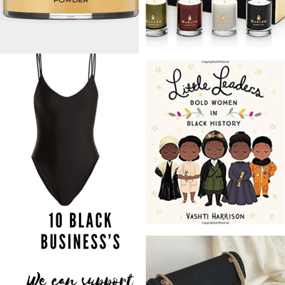 10 Incredible Black Owned Business's We Can Help Support
