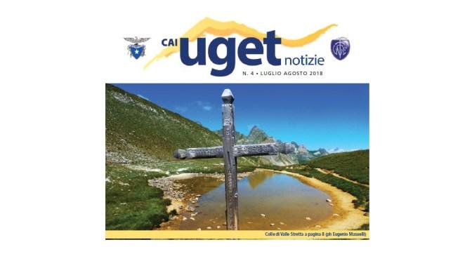 """Notiziario """"Cai Uget Notizie"""" di Luglio-Agosto 2018"""