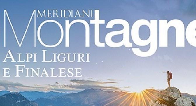 """È in edicola Meridiani Montagne """"Prealpi Liguri e Finalese"""""""