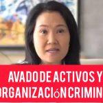 Amplían investigación contra Keiko Fujimori por lavado de activos y organización criminal