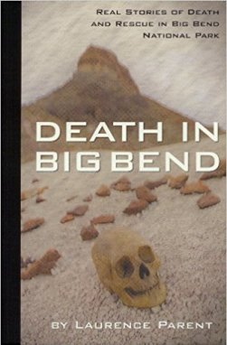 A sobering read on the hazards and consequences of visiting Big Bend.