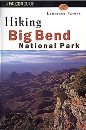 Prepare and research the hikes planned at Big Bend. This is one book of many books that can be referenced and studied prior to a Big Bend visit.