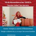 LA CISTELLA DE NA CAPUTXETA, conte-recepta a càrrec d'Homeostasi a les Escoles Velles de Son Servera