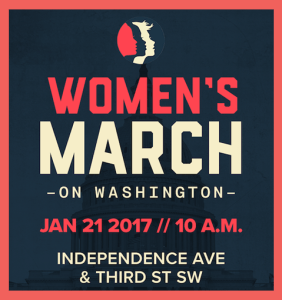 Women's March on Washington Saturday January 21, 2017 Independence Avenue and Third Street SW