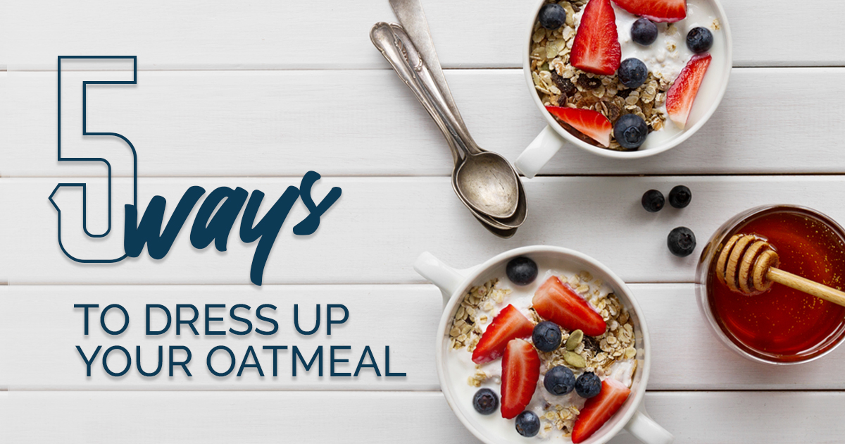 5 Ways to dress up your oatmeal