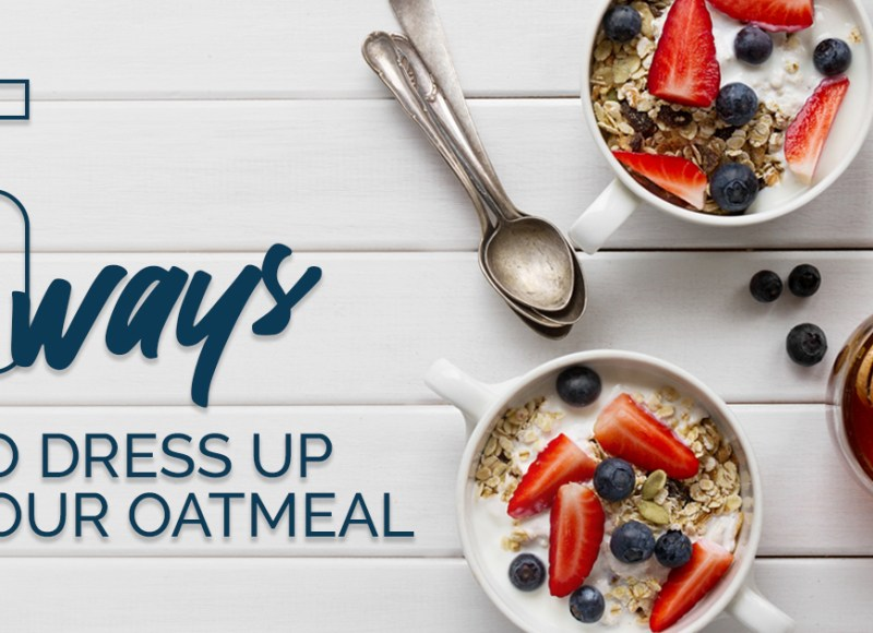 Dress up your oatmeal this January