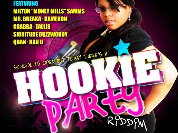 Hookie Party Riddim Vol 1