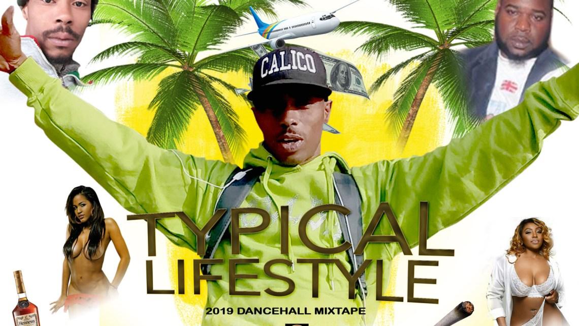 Typical Lifestyle Dancehall Mixtape