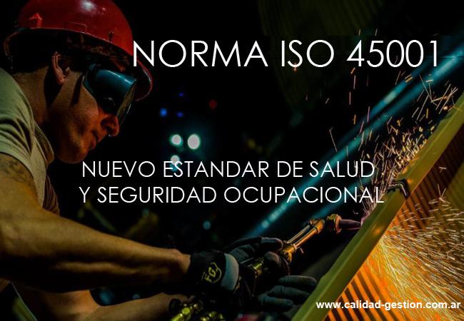 NORMA ISO 45001 - NUEVO ESTANDAR DE SALUD Y SEGURIDAD OCUPACIONAL