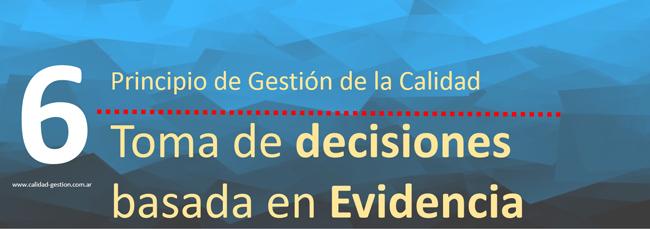PRINCIPIOS DE GESTION DE CALIDAD - TOMA DE DECISIONES BASADA EN LA EVIDENCIA
