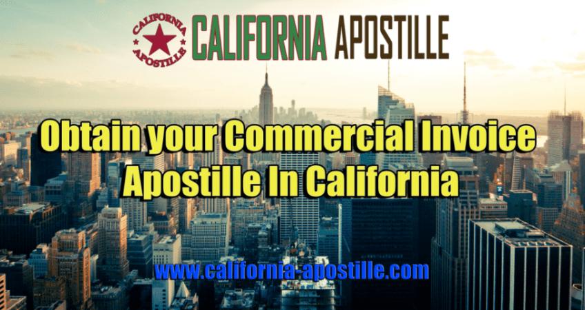 California Commercial Invoice Apostille