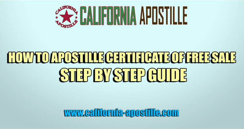 Step by step guide to apostille certificate of free sale step by step guide to apostille certificate of free sale california apostille yadclub Images