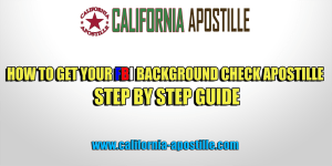 how to get fbi background check apostille