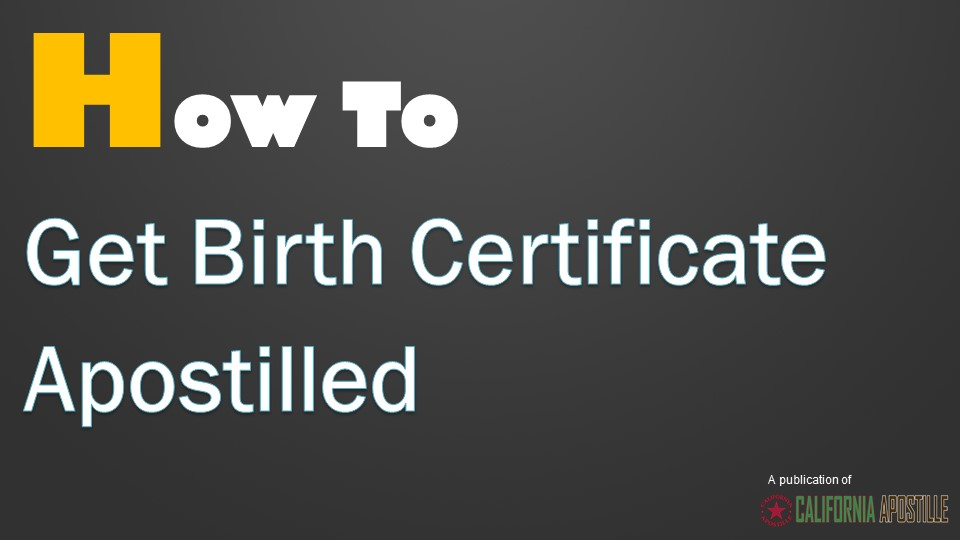 Birth Certificate Apostille In Los Angeles California Video