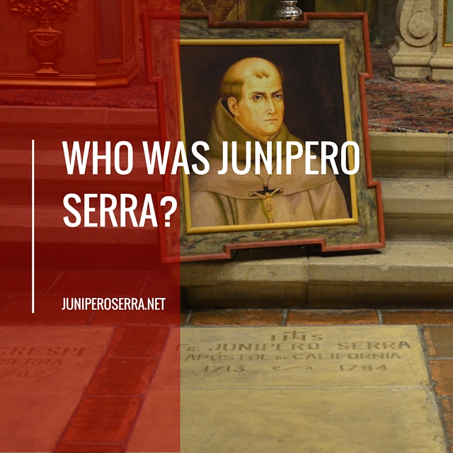 Who was Junipero Serra?