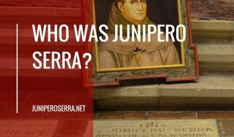 Who was Junipero Serra?