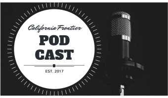 The California Frontier Podcast – Introduction