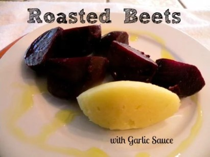 Roasted Beets wit Garlic Sauce