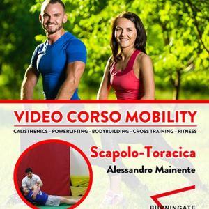 video corso mobility Flessibilità Scapolo Toracica
