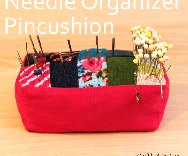 Needle Organizer Pincushion – Holiday Blogger Challenge