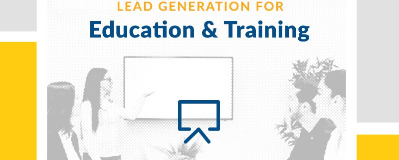 Lead Generation for Education & Training