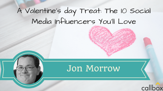 Jon Morrow - A Post Valentine's day Treat: The 10 Social Media Influencers You'll Love