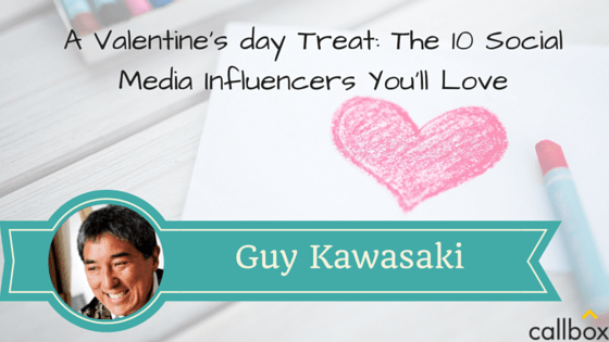 Guy Kawasaki - A Post Valentine's day Treat: The 10 Social Media Influencers You'll Love